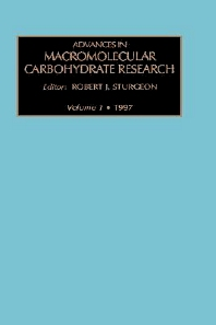 Advances in Macromolecular Carbohydrate Research, Volume 1, 1st Edition,R.J. Sturgeon,ISBN9781559383233