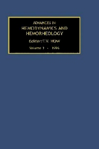 Advances in Hemodynamics and Hemorheology, Volume 1, 1st Edition,T.V. How,ISBN9781559386340