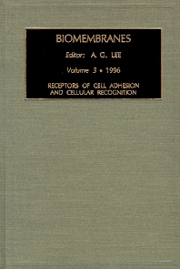 Receptors of Cell Adhesion and Cellular Recognition, 1st Edition,A.G. Lee,ISBN9781559386609
