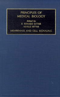 Membranes and Cell Signaling, 1st Edition,Edward Bittar,ISBN9781559388122