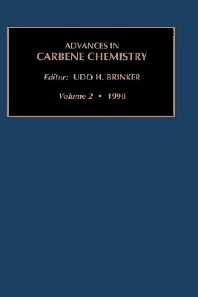 Advances in Carbene Chemistry, Volume 2, 1st Edition,U.H. Brinker,ISBN9781559388375