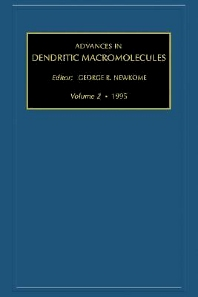 Advances in Dendritic Macromolecules - 1st Edition - ISBN: 9781559389396, 9780080552651