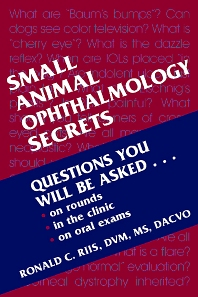 Small Animal Ophthalmology Secrets - 1st Edition - ISBN: 9781560534075, 9781437711356