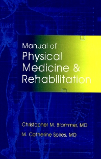 Cover image for Manual of Physical Medicine and Rehabilitation