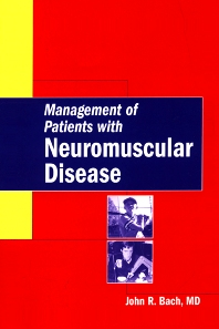 Management of Patients with  Neuromuscular Disease - 1st Edition - ISBN: 9781560536048, 9781437711448