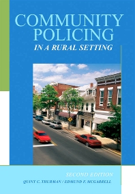 Community Policing in a Rural Setting, 2nd Edition,Quint Thurman,Edmund McGarrell,ISBN9781583605349