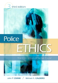 Police Ethics - 3rd Edition - ISBN: 9781437744552