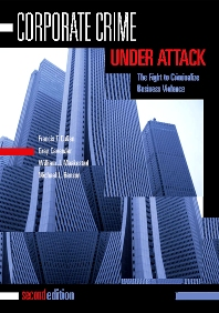 Corporate Crime Under Attack, 2nd Edition,Francis Cullen,Gray Cavender,William Maakestad,Michael Benson,ISBN9781593459550