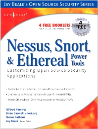 Cover image for Nessus, Snort, and Ethereal Power Tools