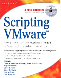 Scripting VMware Power Tools: Automating Virtual Infrastructure Administration, 1st Edition,Al Muller,ISBN9781597490597