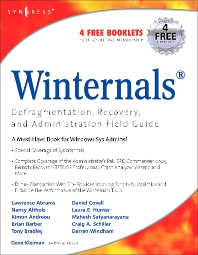 Winternals Defragmentation, Recovery, and Administration Field Guide, 1st Edition,Dave Kleiman,Laura Hunter,ISBN9781597490795