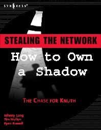 Stealing the Network - 1st Edition - ISBN: 9781597490818, 9780080517759