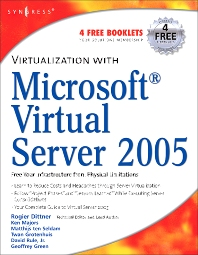 Cover image for Virtualization with Microsoft Virtual Server 2005