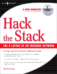 Hack the Stack, 1st Edition,Michael Gregg,Stephen Watkins,George Mays,Chris Ries,Ronald Bandes,Brandon Franklin,ISBN9781597491099