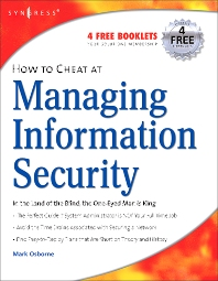 How to Cheat at Managing Information Security, 1st Edition,Mark Osborne,ISBN9781597491105