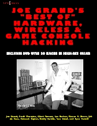 Cover image for Joe Grand's Best of Hardware, Wireless, and Game Console Hacking