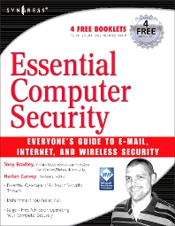 Cover image for Essential Computer Security: Everyone's Guide to Email, Internet, and Wireless Security