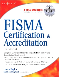 FISMA Certification and Accreditation Handbook, 1st Edition,Laura Taylor,L. Taylor,ISBN9781597491167