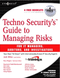 Cover image for Techno Security's Guide to Managing Risks for IT Managers, Auditors, and Investigators