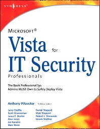 Microsoft Vista for IT Security Professionals, 1st Edition,Anthony Piltzecker,ISBN9781597491396
