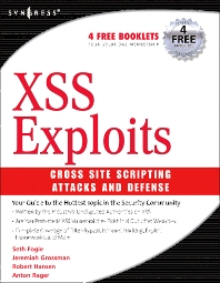 XSS Attacks - 1st Edition - ISBN: 9781597491549, 9780080553405