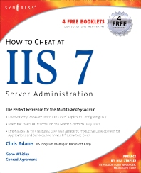 Cover image for How to Cheat at IIS 7 Server Administration