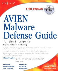 AVIEN Malware Defense Guide for the Enterprise, 1st Edition,David Harley,ISBN9781597491648