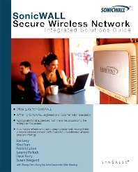 SonicWALL Secure Wireless Networks Integrated Solutions Guide - 1st Edition - ISBN: 9781597491938, 9780080560458