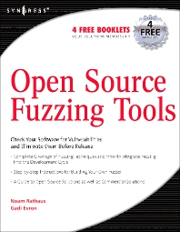 Open Source Fuzzing Tools, 1st Edition,Noam Rathaus,Gadi Evron,ISBN9781597491952
