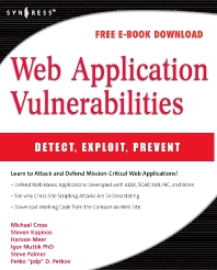 Web Application Vulnerabilities - 1st Edition - ISBN: 9781597492096, 9780080556642
