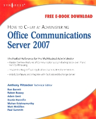 Cover image for How to Cheat at Administering Office Communications Server 2007