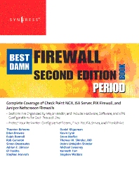 The Best Damn Firewall Book Period, 2nd Edition,Thomas W Shinder,ISBN9781597492188