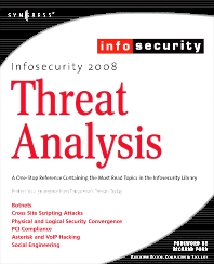 InfoSecurity 2008 Threat Analysis, 1st Edition,Craig Schiller,Seth Fogie,Colby DeRodeff,Michael Gregg,ISBN9781597492249