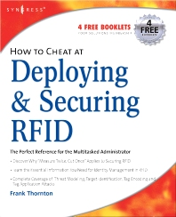 How to Cheat at Deploying and Securing RFID - 1st Edition - ISBN: 9781597492300, 9780080556895