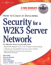 How to Cheat at Designing Security for a Windows Server 2003 Network, 1st Edition,Chris Ruston,Chris Peiris,ISBN9781597492430