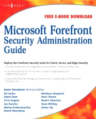 Microsoft Forefront Security Administration Guide - 1st Edition - ISBN: 9781597492447, 9780080558721