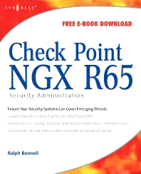 Check Point NGX R65 Security Administration - 1st Edition - ISBN: 9781597492454, 9780080558677