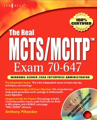 The Real MCTS/MCITP Exam 70-647 Prep Kit - 1st Edition - ISBN: 9781597492492, 9780080879130