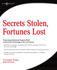 Secrets Stolen, Fortunes Lost - 1st Edition - ISBN: 9781597492553, 9780080558806