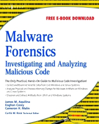 Malware Forensics - 1st Edition - ISBN: 9781597492683, 9780080560199