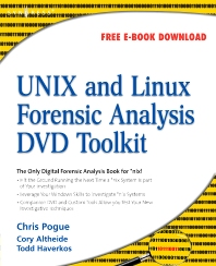 Cover image for UNIX and Linux Forensic Analysis DVD Toolkit