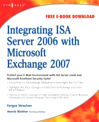 Integrating ISA Server 2006 with Microsoft Exchange 2007 - 1st Edition - ISBN: 9781597492751, 9780080560205