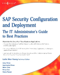 SAP Security Configuration and Deployment, 1st Edition,Joey Hirao,ISBN9781597492843