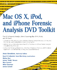 Cover image for Mac OS X, iPod, and iPhone Forensic Analysis DVD Toolkit