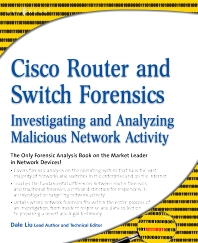 Cisco Router and Switch Forensics, 1st Edition,Dale Liu,ISBN9781597494182