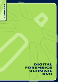 Digital Forensics Ultimate DVD, 1st Edition,James Aquilina,Harlan Carvey,Tyler Cohen,Michael Cross,Chris Pogue,Jesse Varsalone,ISBN9781597494458