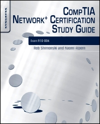 CompTIA Network+ Certification Study Guide 2E, 2nd Edition,Robert Shimonski,ISBN9781597494885