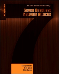 Seven Deadliest Network Attacks, 1st Edition,Stacy Prowell,Rob Kraus,Mike Borkin,ISBN9781597495493