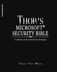 Thor's Microsoft Security Bible - 1st Edition - ISBN: 9781597495721, 9781597495738