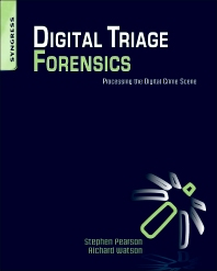 Digital Triage Forensics - 1st Edition - ISBN: 9781597495967, 9781597495974